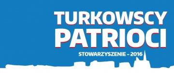 Kochasz Turek i Polskę? Turkowscy Patrioci czekają na Ciebie
