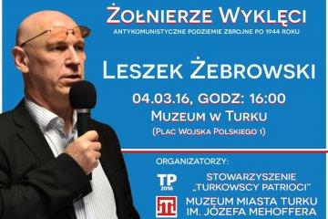 Leszek Żebrowski opowie o Żołnierzach Wyklętych
