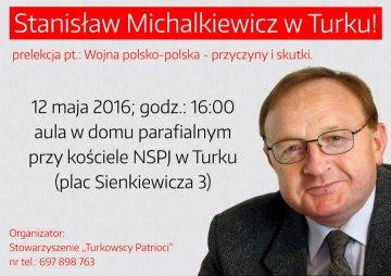Michalkiewicz w Turku już w czwartek. Turkowscy Patrioci zapraszają na spotkanie