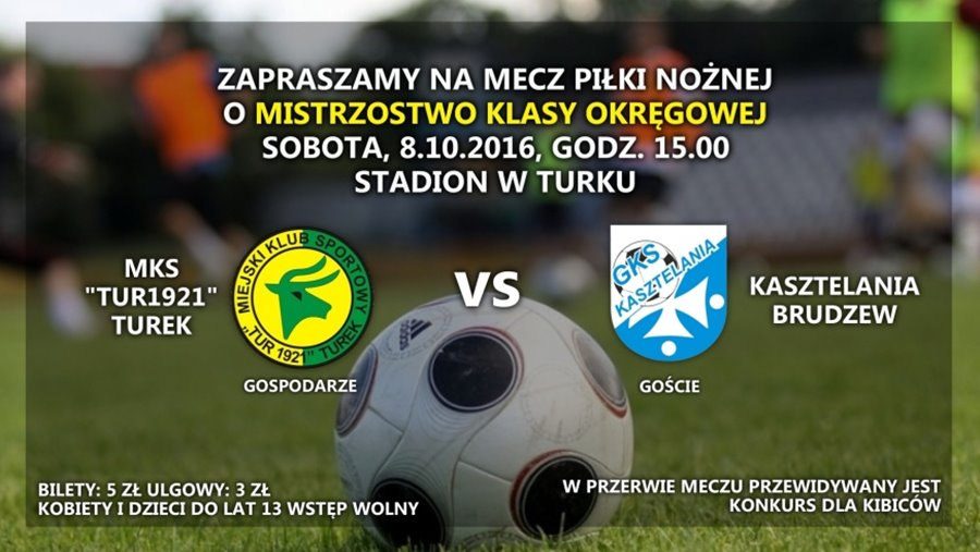 TUR vs. KASZTELANIA - mecz o Mistrzostwo Klasy Okręgowej już jutro!