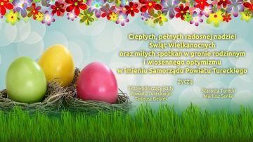 Życzenia Wielkanocne Samorządu Powiatu Tureckiego