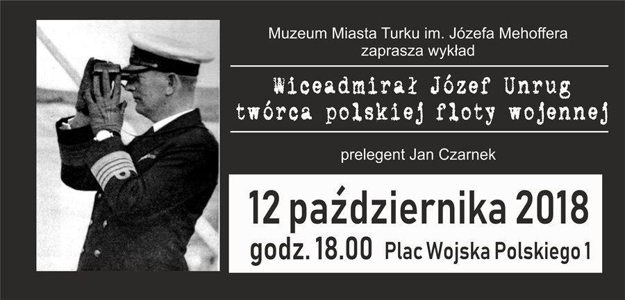Wykład: Admirał Józef Unrug - twórca polskiej floty wojennej