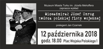 Wykład: Admirał Józef Unrug - twórca polskiej...