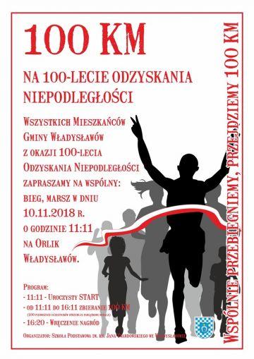 Władysławów: Przebiegną 100 km