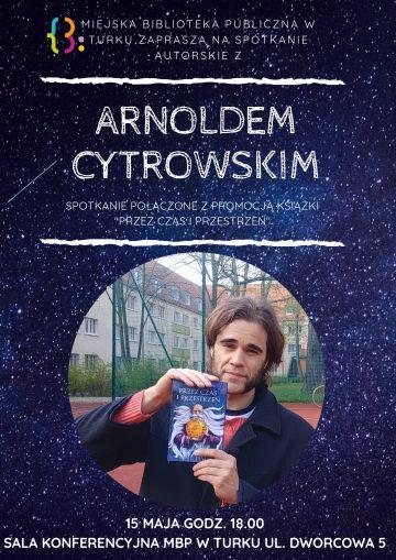 Autorskie spotkanie z Arnoldem Cytrowskim