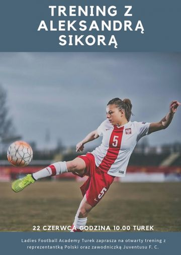 Otwarty trening z reprezentantką Polski - Aleksandrą Sikorą