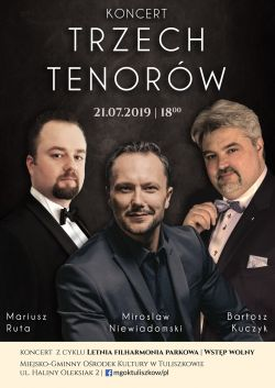 Koncert Trzech Tenorów w Tuliszkowie