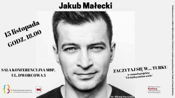 Spotkaj się z Jakubem Małeckim
