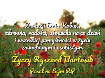 Życzenia Posła Ryszarda Bartosika
