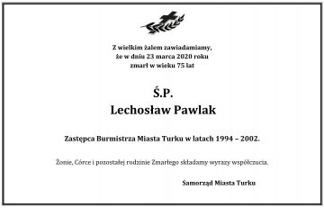 Zmarł Lechosław Pawlak - wieloletni zastępca Burmistrza Miasta Turku
