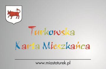 Ulgi w ramach Turkowskiej Karty Mieszkańca od 1 lipca