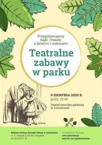 Teatralne zabawy w parku w Tuliszkowie