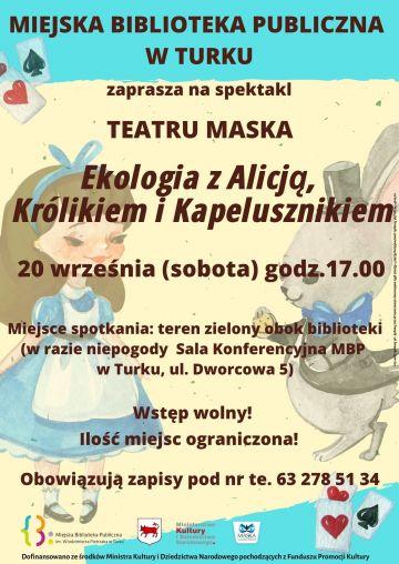Spektakl - Ekologia z Alicją, Królikiem i...