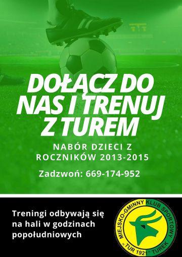 Tur 1921 Turek ogłasza nabór dzieci z rocznika 2013-2015. Dołącz do klubu z tradycjami!