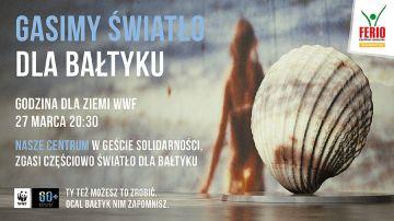 W Ferio Konin gasimy światło dla Bałtyku