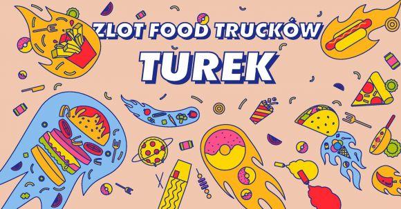 Zlot Food Trucków Turek!