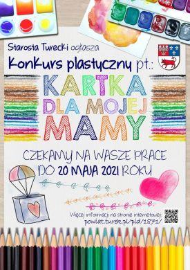Kartka dla mojej Mamy - konkurs plastyczny Starosty Tureckiego