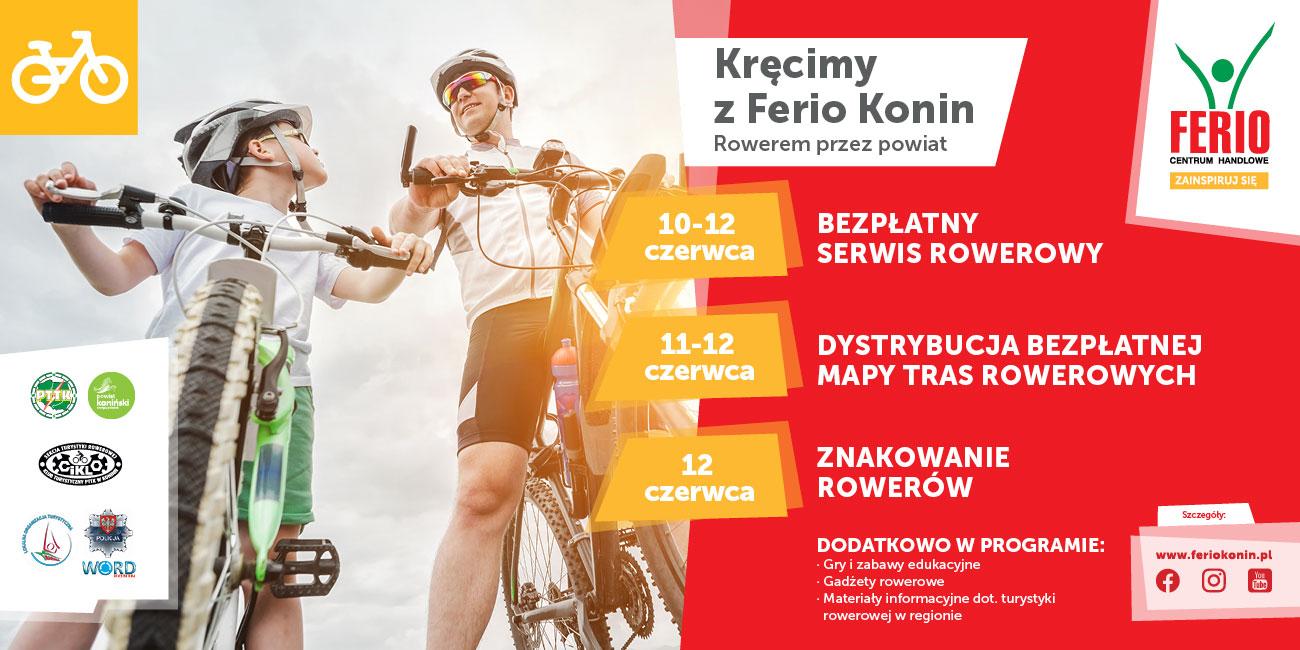 Kręcimy z Ferio Konin. Rowerem przez powiat  - poznaj lokalne atrakcje i skorzystaj z darmowych serwisów