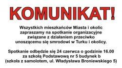 Miasto Turek: Spotkanie przeciwko smrodowi. Chcą ustalić wspólny plan działania.