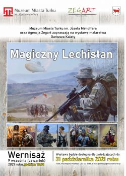 Magiczny Lechistan - wystawa w Muzeum