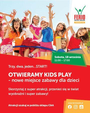 KIDS PLAY - moc atrakcji w Ferio Konin!